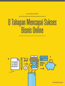 8 Tahapan Mencapai Sukses Bisnis Online