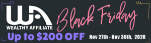 black friday 2020 - wealthy affiliate
